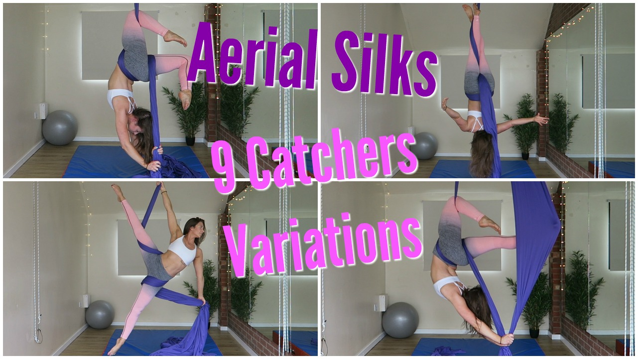 Aerial Silks 9 Catchers Variations